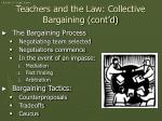 teachers and the law collective bargaining cont d