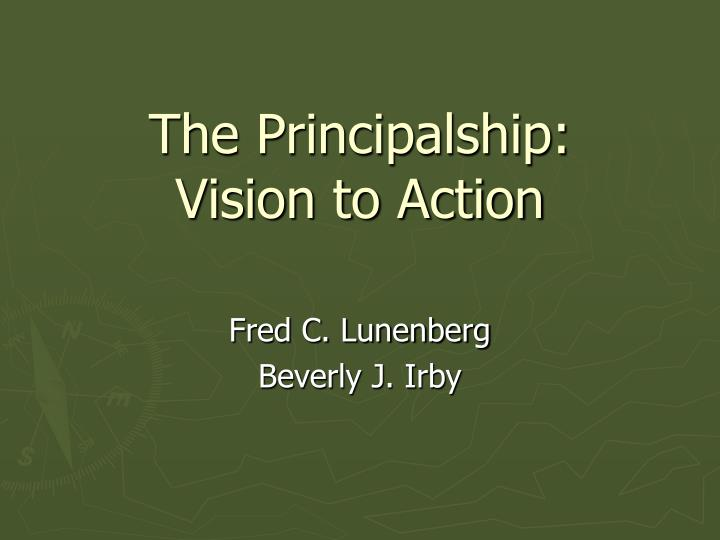 The principalship vision to action