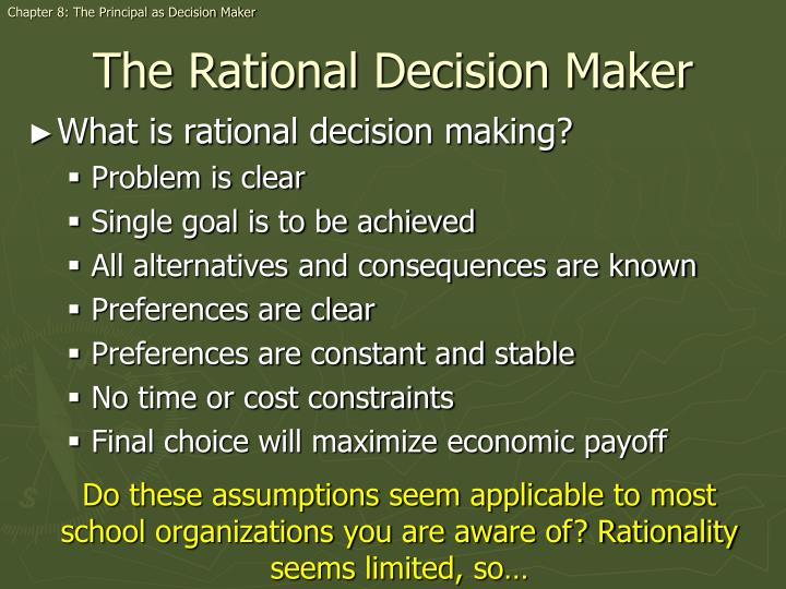 Chapter 8: The Principal as Decision Maker