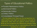 types of educational politics