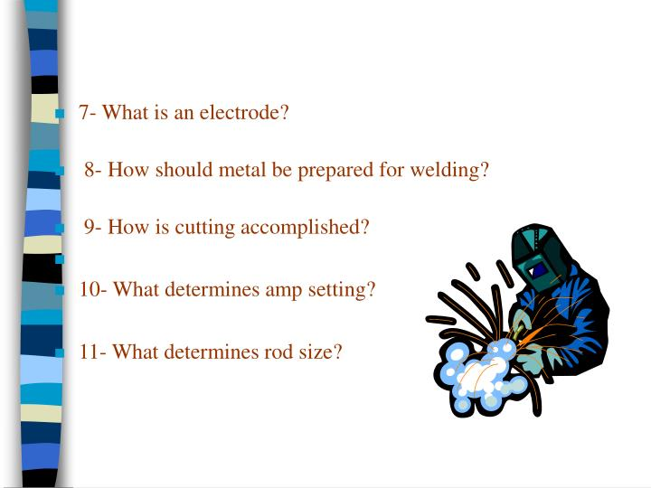 7- What is an electrode?