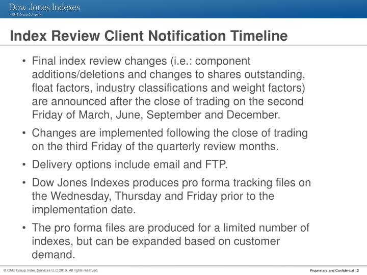 Index Review Client Notification Timeline