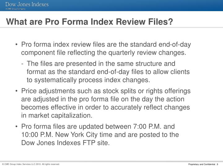 What are Pro Forma Index Review Files?