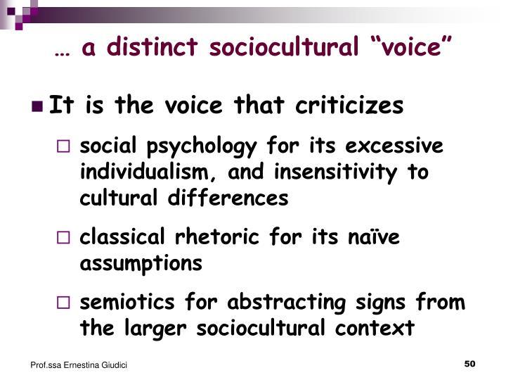 "… a distinct sociocultural ""voice"""