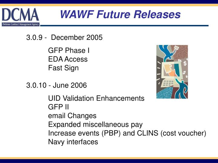 WAWF Future Releases