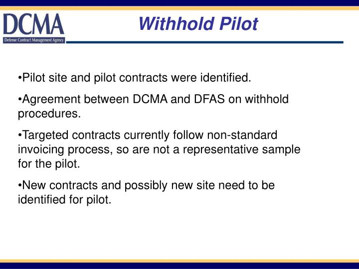 Withhold Pilot