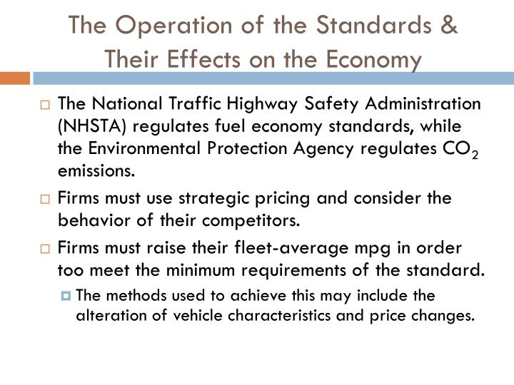 The Operation of the Standards & Their Effects on the Economy