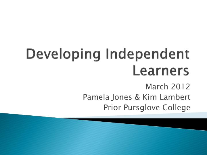 Developing Independent