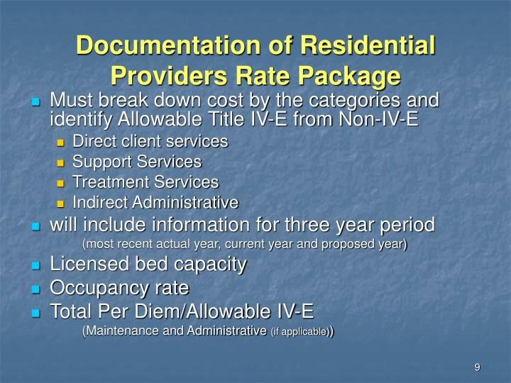 Documentation of Residential Providers Rate Package
