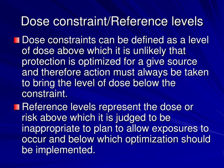 Dose constraint/Reference levels