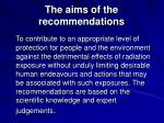 the aims of the recommendations