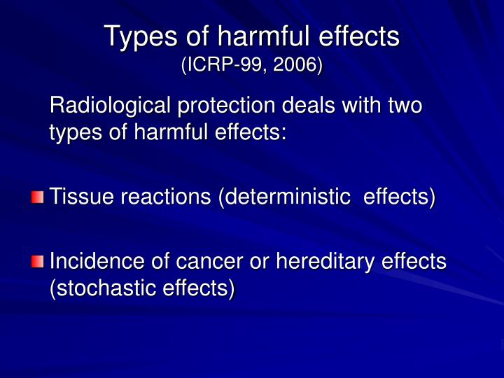 Types of harmful effects
