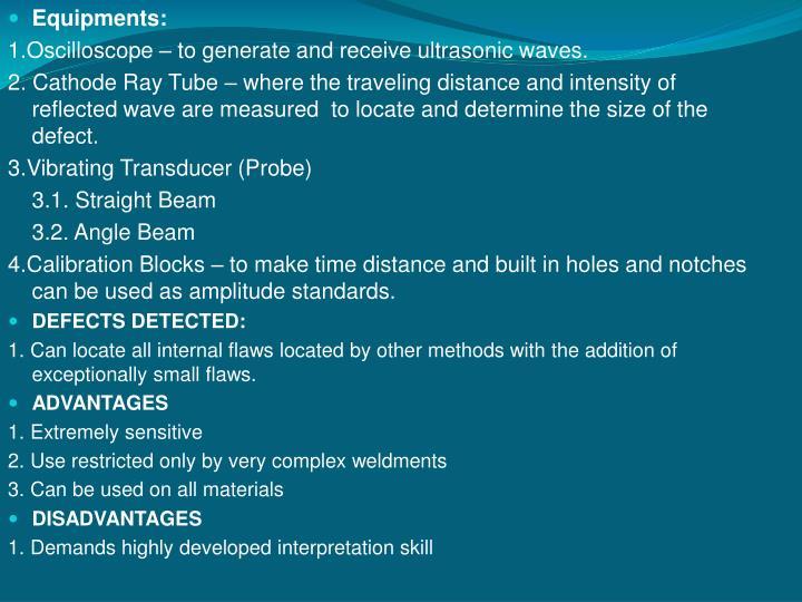 Equipments: