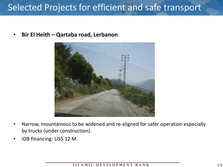 Selected Projects for efficient and safe transport