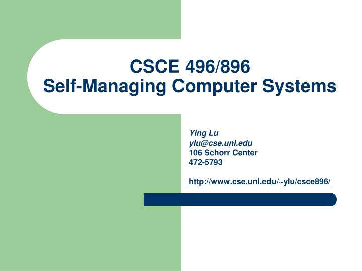 Csce 496 896 self managing computer systems