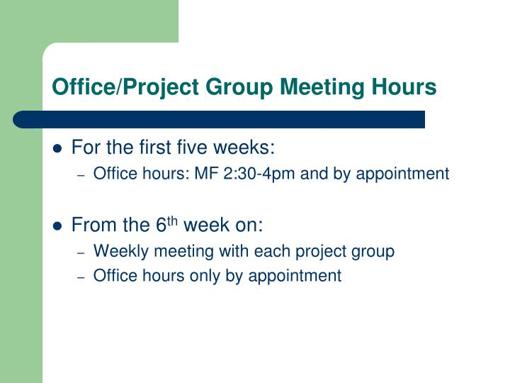 Office/Project Group Meeting Hours