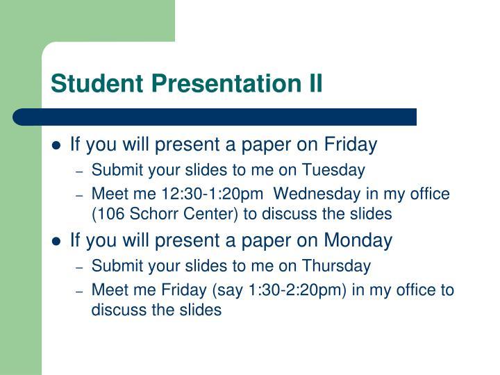 Student Presentation II