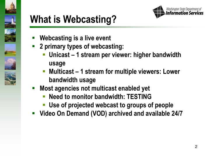 What is webcasting