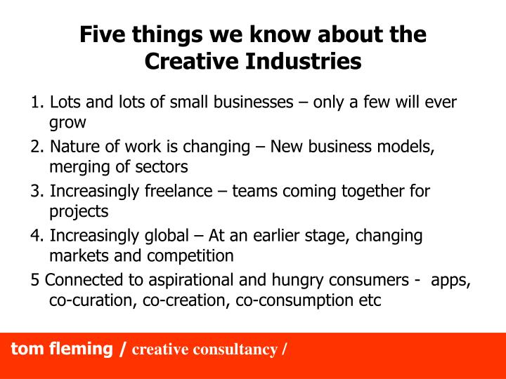 Five things we know about the Creative Industries