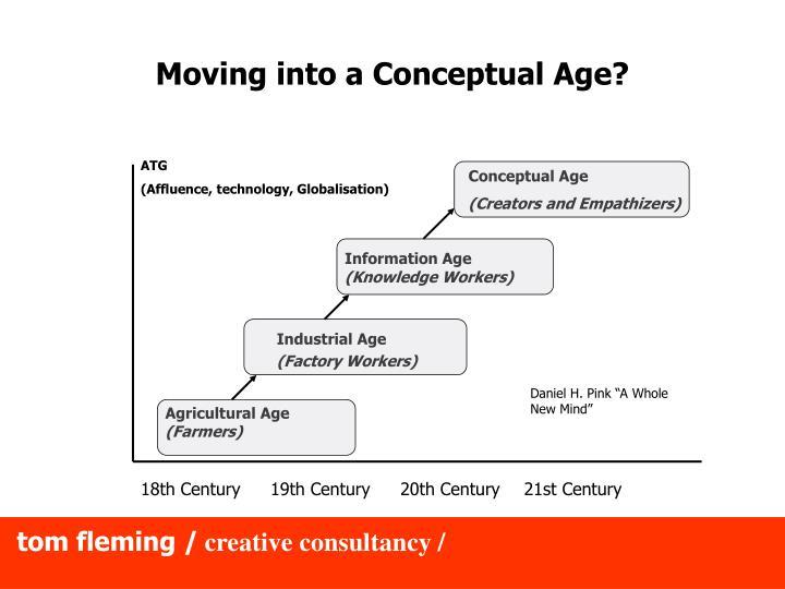 Moving into a Conceptual Age?