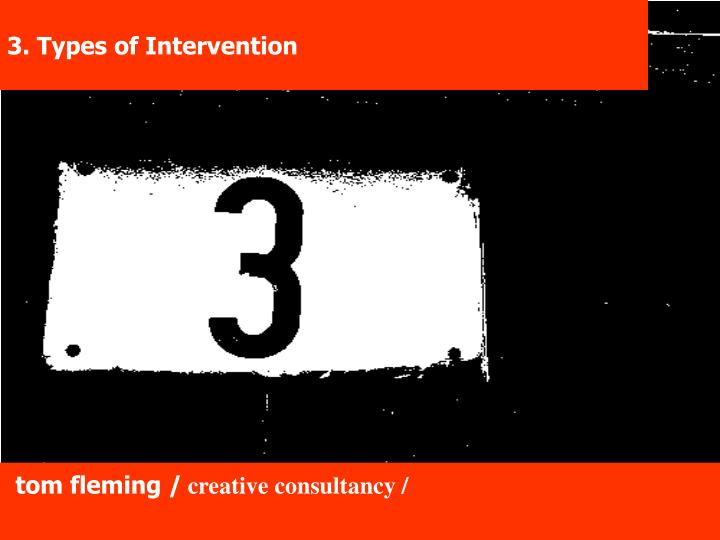 3. Types of Intervention