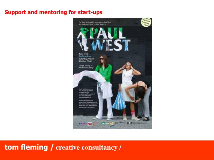 Support and mentoring for start-ups