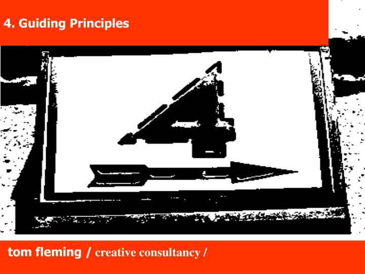 4. Guiding Principles