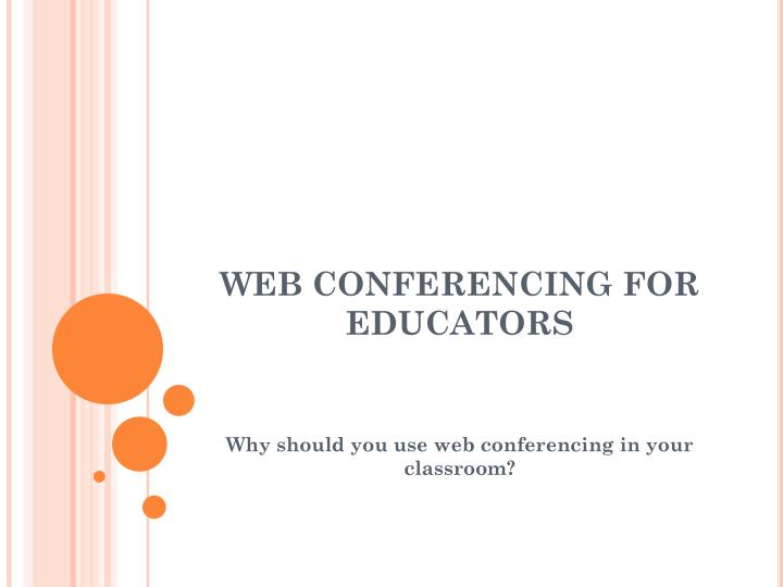 Web conferencing for educators