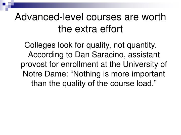 Advanced-level courses are worth the extra effort