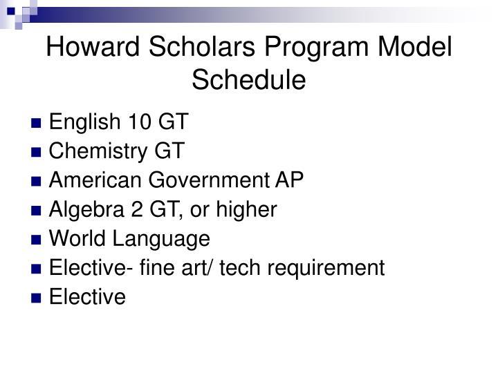 Howard Scholars Program Model Schedule