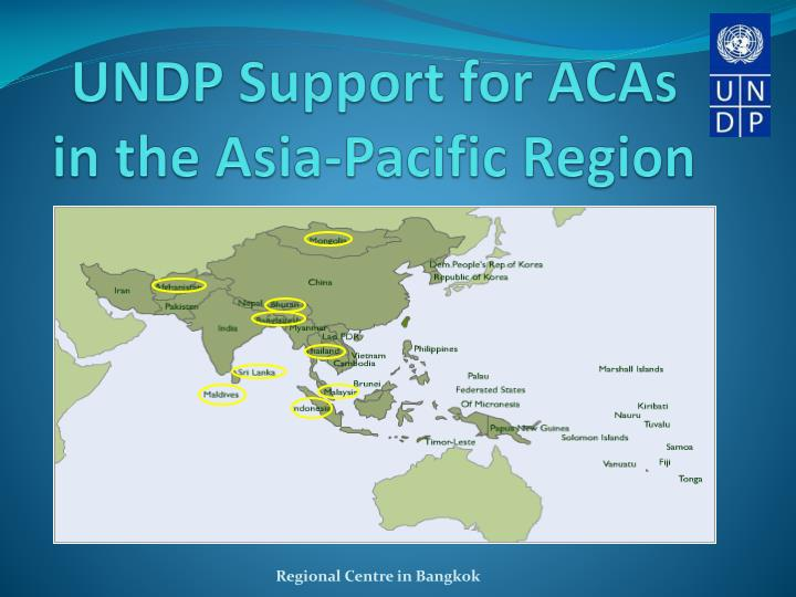 UNDP Support for ACAs in the Asia-Pacific Region