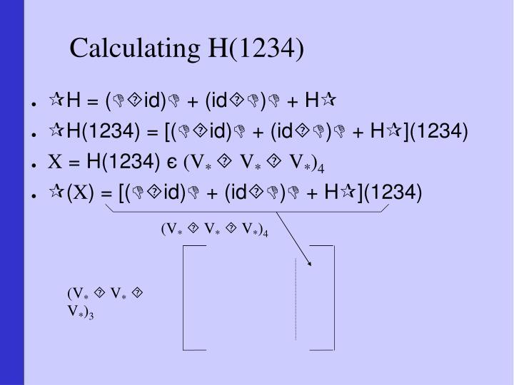 Calculating H(1234)