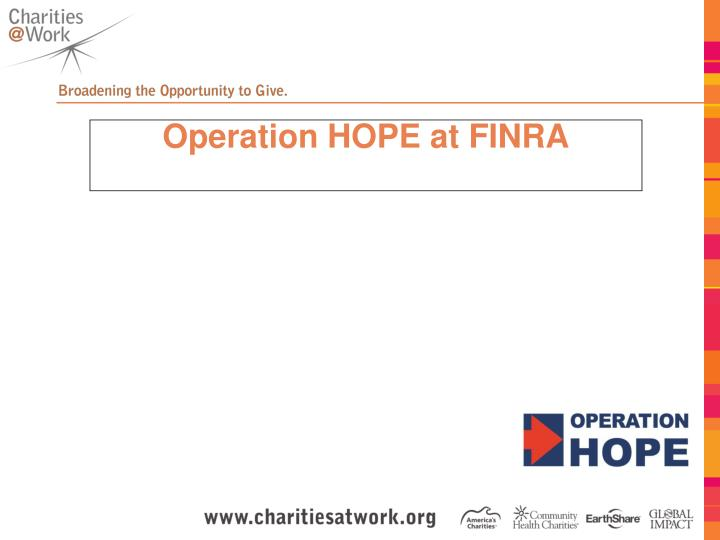 Operation HOPE at FINRA