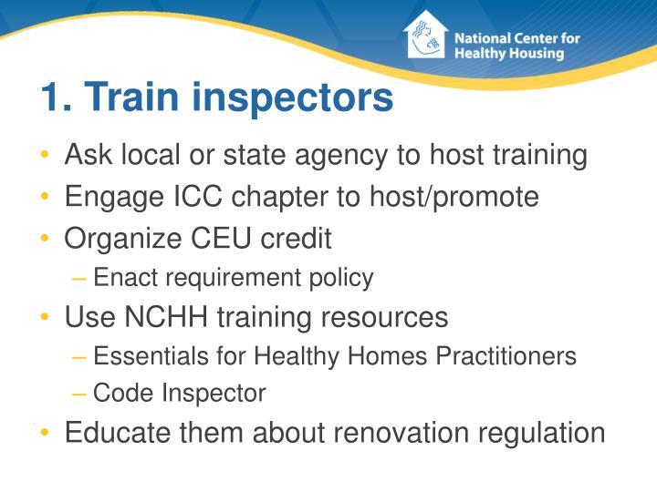 1. Train inspectors