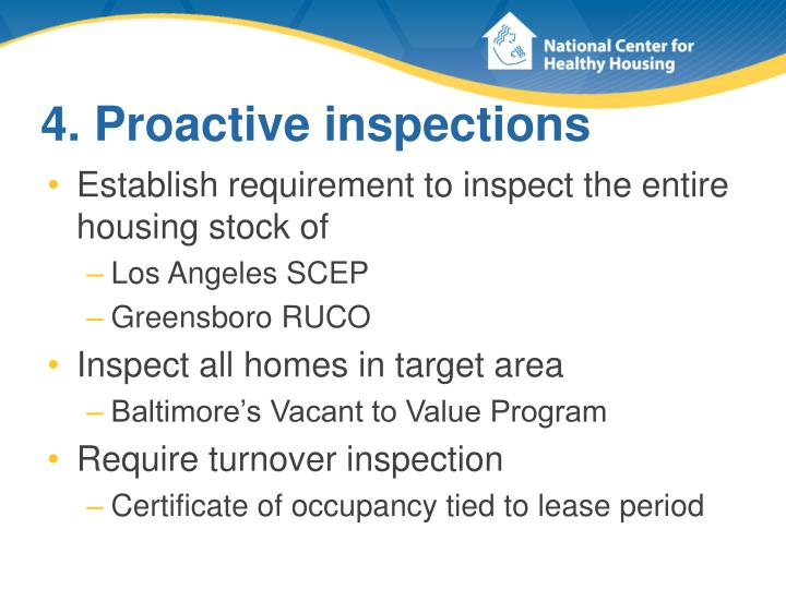 4. Proactive inspections