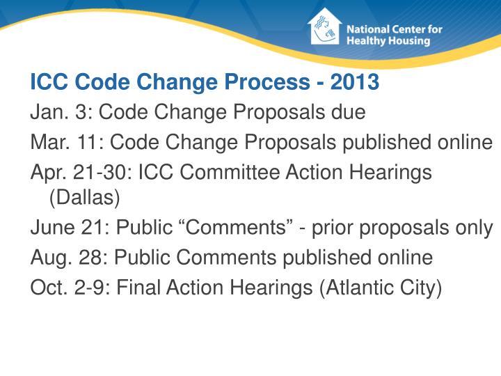 ICC Code Change Process - 2013