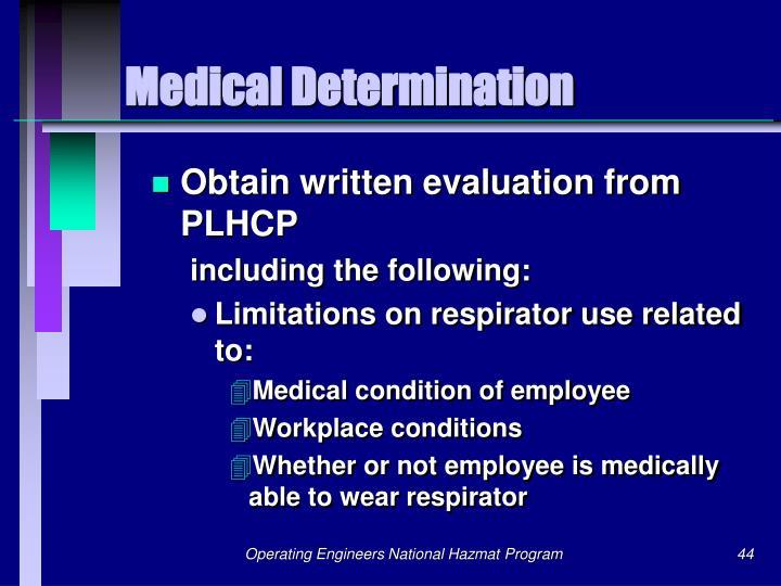 Medical Determination