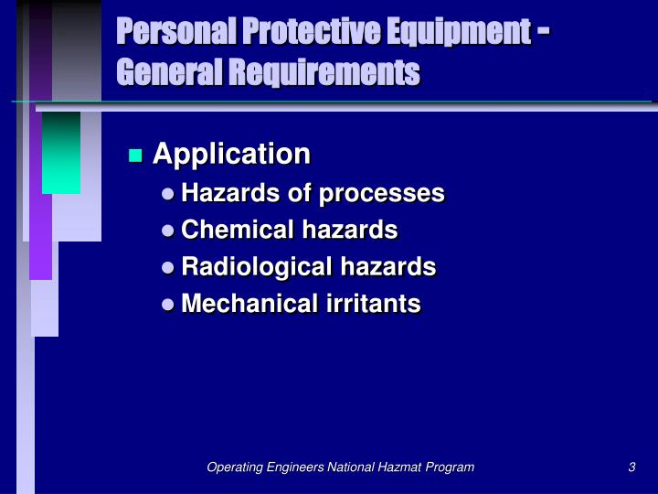 Personal protective equipment general requirements