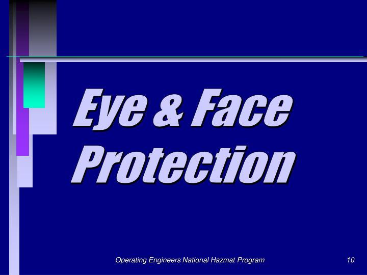Eye & Face