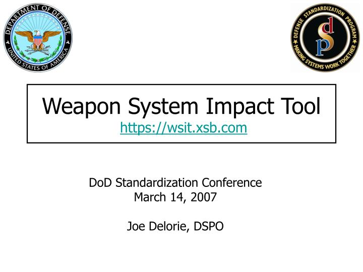Weapon System Impact Tool
