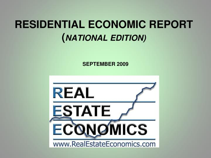 Residential economic report national edition