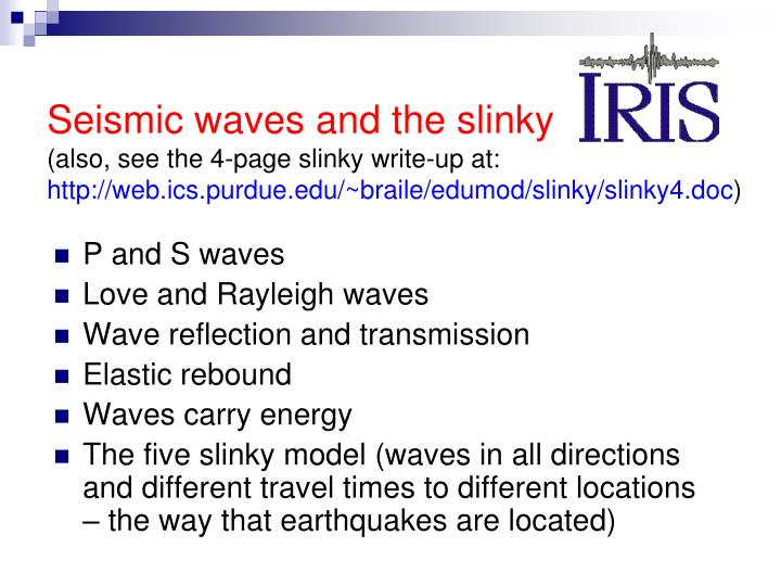 Seismic waves and the slinky