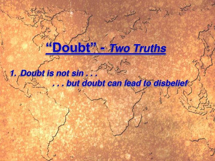 """Doubt"" -"