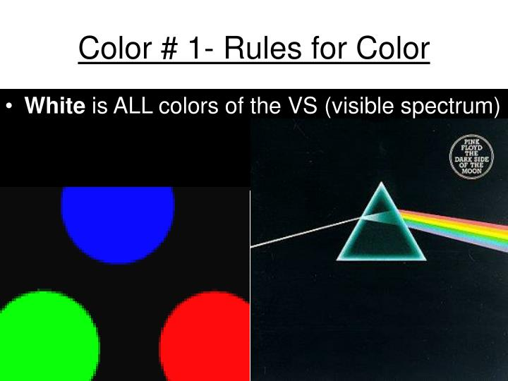 Color # 1- Rules for Color