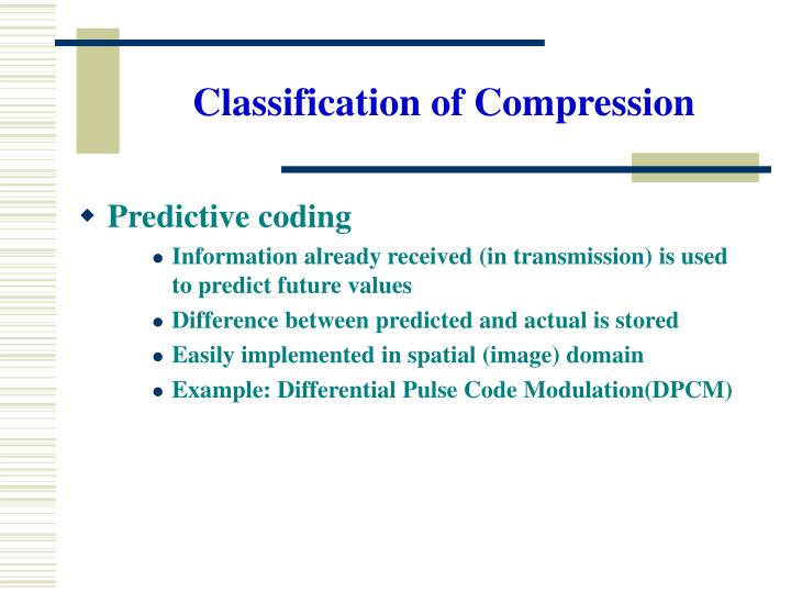 Classification of Compression