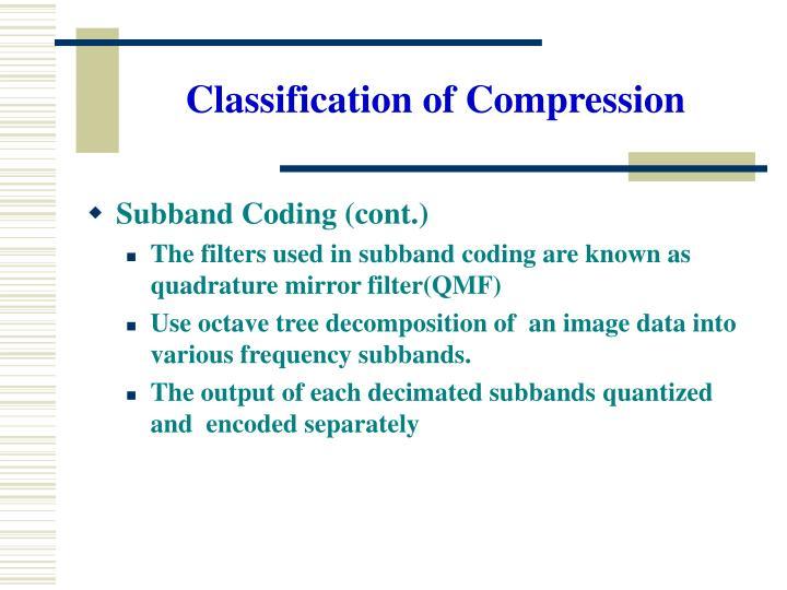 Subband Coding (cont.)