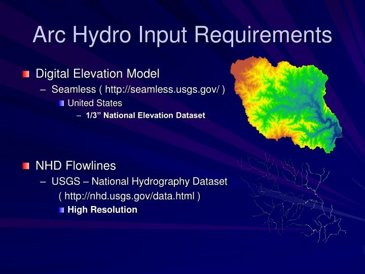 Arc Hydro Input Requirements