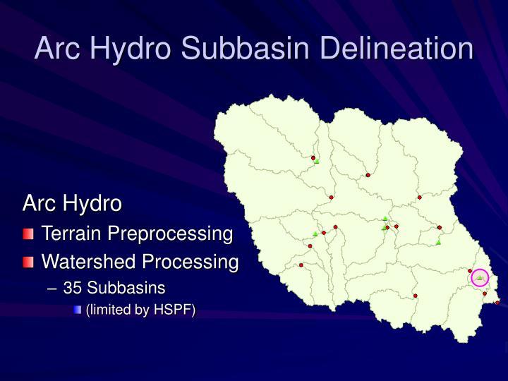 Arc Hydro Subbasin Delineation