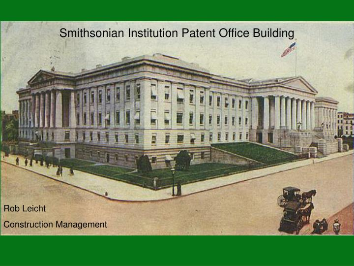 Smithsonian Institution Patent Office Building
