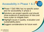 accessibility in phase 1 2